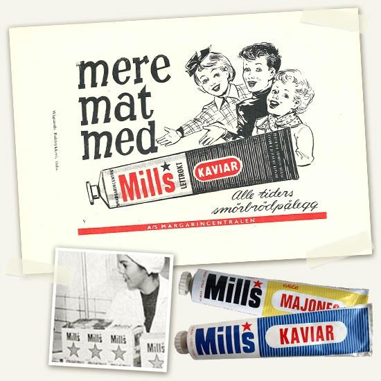 Mills majones and kaviar